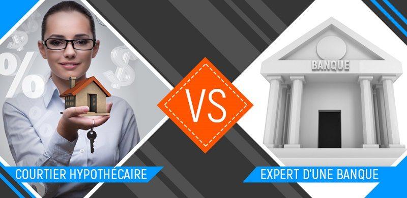 courtier hypothecaire vs expert de la banque pour hypotheque