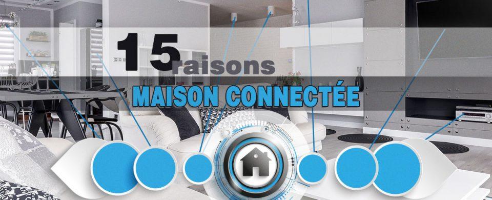 La domotique : pour une communication avec votre maison qui révolutionnera votre quotidien.